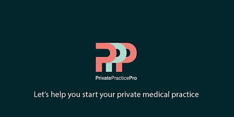 Private Medical Practice Workshop tickets