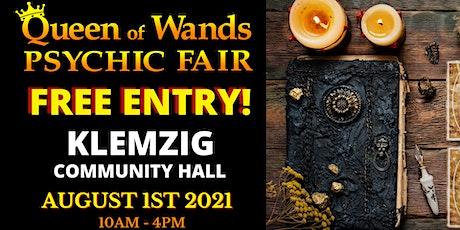 Queen of Wands Psychic Fair - At KLEMZIG tickets