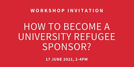 How to become a university refugee sponsor? (Workshop 2) tickets