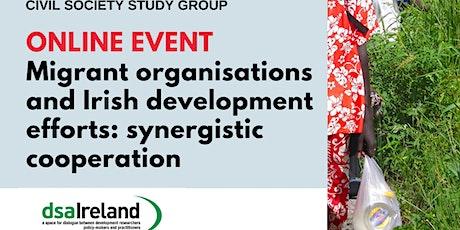 Migrant organisations & Irish development efforts: synergistic cooperation tickets