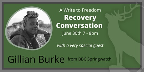 A Special Recovery Conversation with Springwatch's Gillian Burke tickets