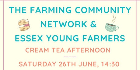Afternoon Cream Tea with FCN  & Essex Young Farmers tickets