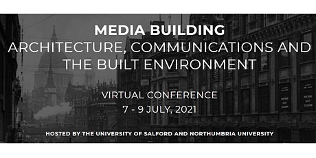 Media Building: Architecture, Communications and the Built Environment tickets