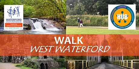 Walk West Waterford - Cappoquin - July 2021 tickets