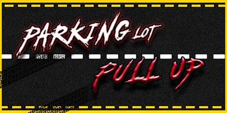 Parking Lot Pull Up tickets