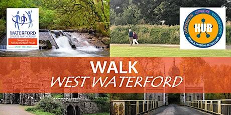 Walk West Waterford - Ballysaggart Towers - July 2021 tickets