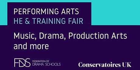 Performing Arts HE & Training Fair: Music, Drama, Production Arts and more tickets