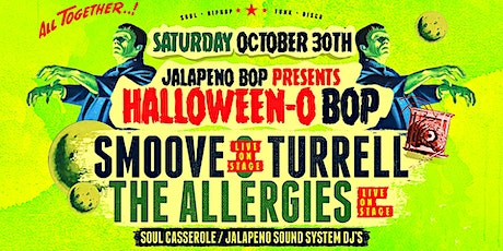 The Halloween-o Bop: Smoove & Turrell / The Allergies tickets