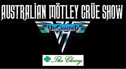 The Australian Motley Crue Show & Unchained-the music of Van Halen tickets
