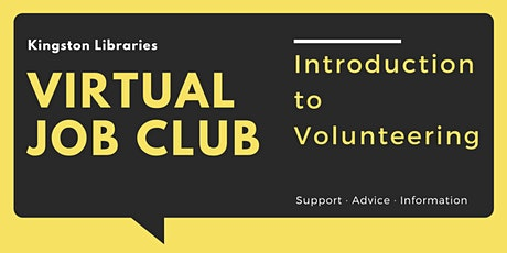 Introduction to Volunteering - Virtual Job Club tickets
