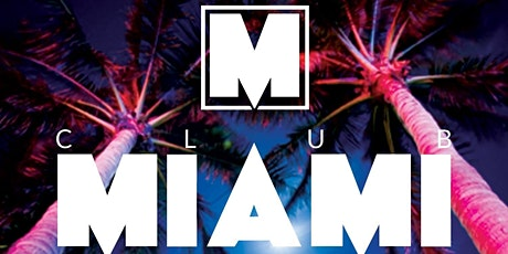 Club Miami- Special One Off Event @ Jacksons Hotel tickets