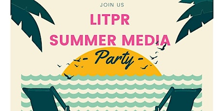 The Literally Summer Media Party tickets