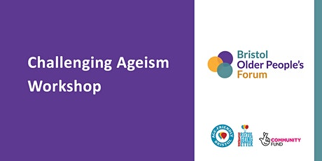 Challenging Ageism Workshop - Wednesday 16 June 2021 tickets