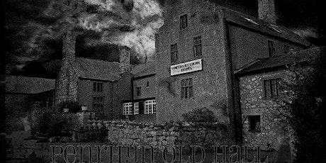 Penryhn Old Hall  Paranormal Investigation tickets