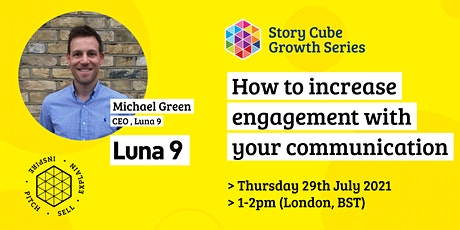 Growth Series- How to increase engagement with your communication. tickets