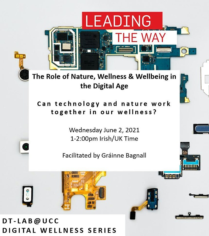 The Role of Nature, Wellness & Wellbeing in the Digital Age image