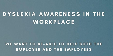 Dyslexia in the Workplace tickets