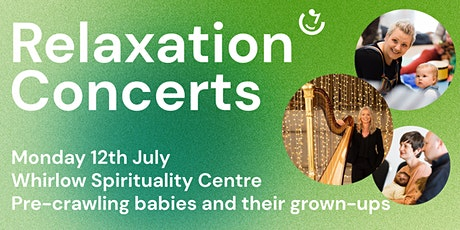 Relaxation Concerts | 12th July : Louise Thomson (harp) tickets