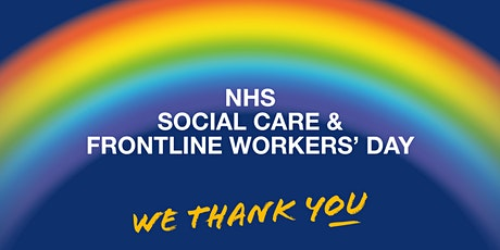 NHS, Social Care and Frontline Workers Day - Thank you Event tickets