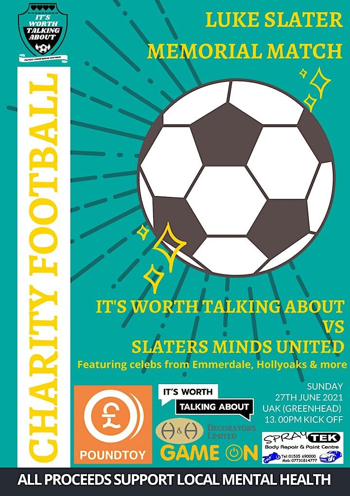 Luke Slater Memorial Football Match #ItsWorthTalkingAboutFC image