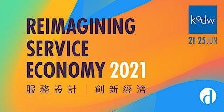 Knowledge of Design Week (KODW) 2021 - 'Reimagining Service Economy' tickets