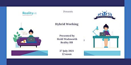 Hybrid Working tickets