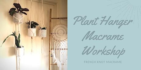 Macrame Workshop- Plant Hanger tickets