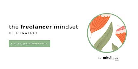 The Freelancer Mindset: Illustration tickets