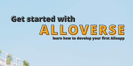 Get Started with Alloverse tickets