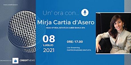 Un'ora con... Avv. Mirja Cartia d'Asero, Guber Banca SpA biglietti
