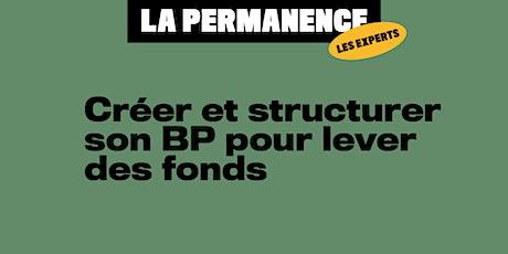 LA PERMANENCE  - Créer et structurer son BP pour lever des fonds billets