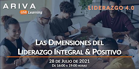 Las Dimensiones del Liderazgo Integral & Positivo (Liderazgo 4.0) boletos