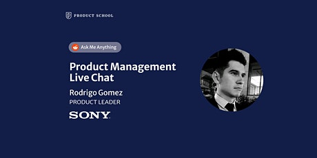 Live Chat with Sony Product Leader tickets
