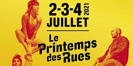 Festival Le Printemps des Rues - 24e Edition billets