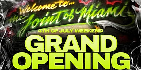 The Joint of Miami - Grand Opening tickets