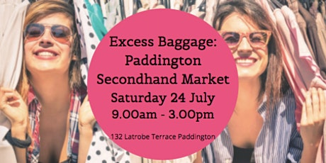 Excess Baggage Paddington Second Hand Market tickets