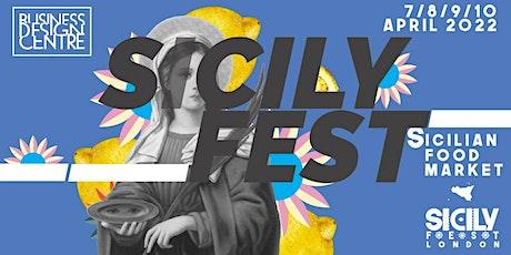Sicily FEST London 2022 @ Business Design Centre - April 7-8-9-10 tickets
