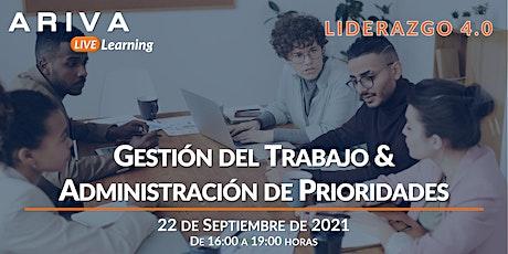 Gestión del Trabajo & Administración de Prioridades (Liderazgo 4.0) entradas