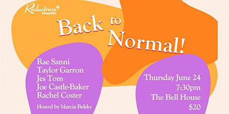 Reductress Presents: Back to Normal! tickets