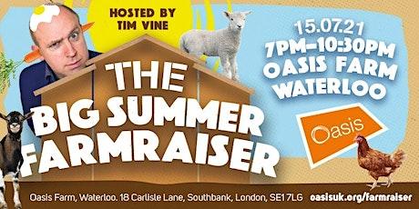 The Big Summer Farmraiser tickets