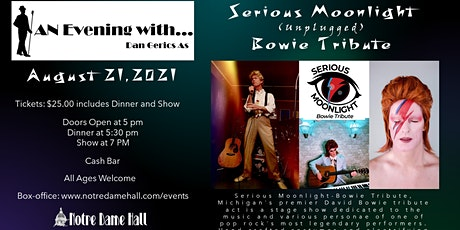 An Evening With... Dan Gerics As Serious Moonlight Bowie Tribute tickets