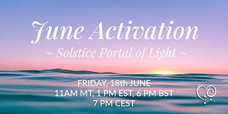 June Activation ~ Solstice Portal of Light tickets