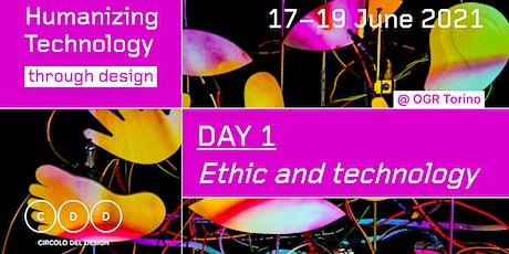 Humanizing Technology Through Design - Opening session: Ethic & Technology biglietti