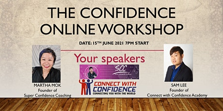 The Confidence Online Workshop (Featuring Sam Lee and Martha Mok) tickets