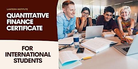 International Student Quantitative Finance Certificate Webinar tickets
