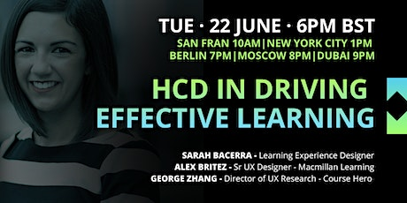UX Crunch at Home: HCD in Driving Effective Learning tickets