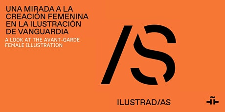 Ilustrada/s online exhibition tickets