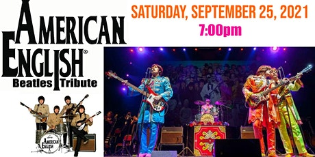 """""""American English"""" The Complete Beatles Tribute tickets"""