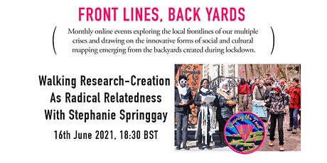 Walking Research-Creation As Radical Relatedness tickets
