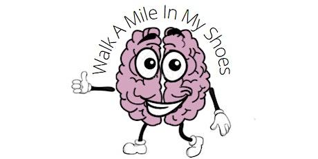 Headway Milton Keynes - Walk a Mile in My Shoes tickets